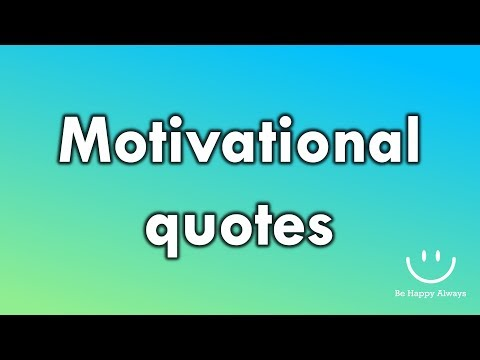 Happiness quotes - Motivational Quotes