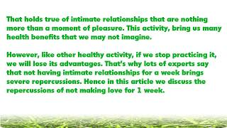 What  happens to your body if you don't have intimate relationship for 7 days or more Video