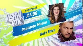 Promo - Vera RTK - Ganimete Musliu & Neki Emra
