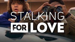 Video Stalking for Love MP3, 3GP, MP4, WEBM, AVI, FLV Oktober 2018