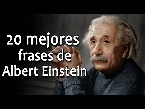 Frases inteligentes - 20 frases de Albert Einstein