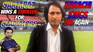 #Sarfaraz wins a thriller for #Gladiators   #KarachiKings fail again   PSL2019