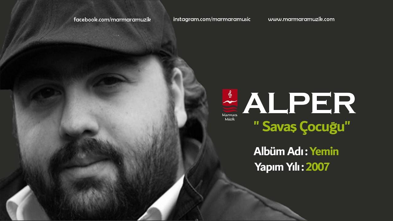 Alper – Savaş Çocuğu Sözleri