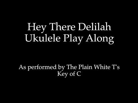 Hey There Delilah Ukulele Cover Picture Gallery