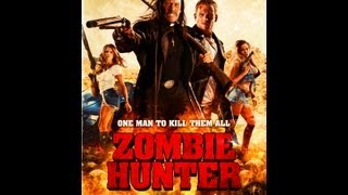 Nonton Zombie Hunter Official Trailer (2013) Film Subtitle Indonesia Streaming Movie Download