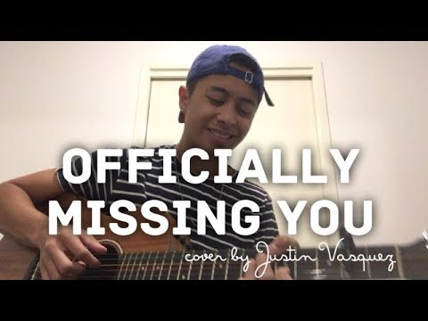 Officially Missing You X Cover By Justin Vasquez