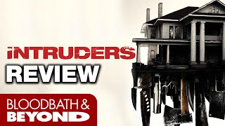 Intruders  2016    Horror Movie Review