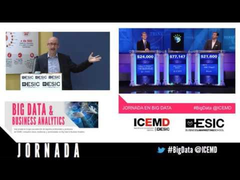 Jornada Big Data: La Computación Cognitiva en el marco del Big Data – Raúl Arrabales (Accenture Digital)