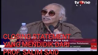 Video ILC BPIP | CLOSING STATEMENT CERDAS PROF. SALIM SAID MP3, 3GP, MP4, WEBM, AVI, FLV Agustus 2018
