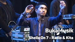 Video BukaMusik: Sheila on 7 - Radio & Kita MP3, 3GP, MP4, WEBM, AVI, FLV Juni 2018