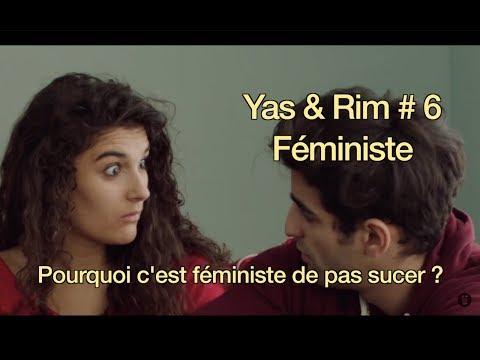 Feministe— Yas & Rim Ep 6  serie d' Antoine Desrosieres