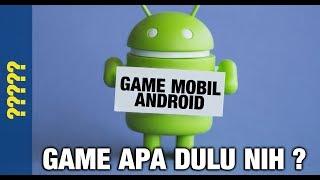 Download Video MULAI MAIN GAME MOBIL DI ANDROID! INILAH GAME PERTAMA ! MP3 3GP MP4