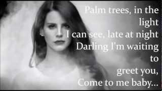 Bel Air Lyrics - Lana Del Rey