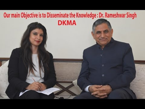 Our main Objective is to Disseminate the Knowledge : Dr. Rameshwar Singh