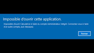 Video Résolution problème Windows 10 « Impossible d'ouvrir l'application avec le compte Administrateur ... MP3, 3GP, MP4, WEBM, AVI, FLV Maret 2019