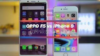 Video OPPO F5 vs Apple iPhone 8 - $300 vs $800 Comparison, Camera Review MP3, 3GP, MP4, WEBM, AVI, FLV November 2017