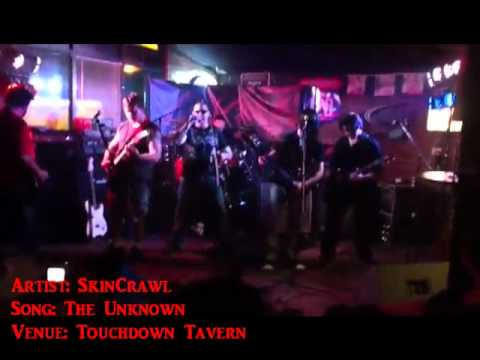 SkinCrawl - The Unknown (Live at Touchdown Tavern)