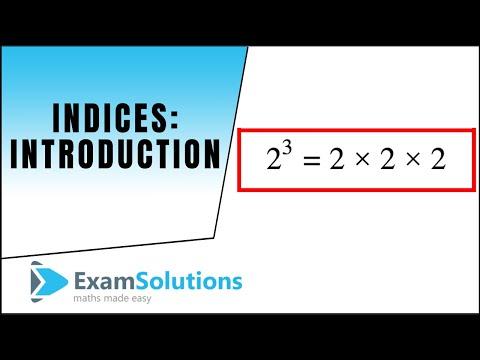 Mathematik: Indizes - Einführung: ExamSolutions