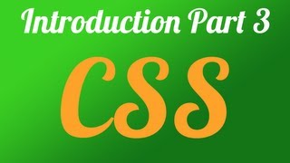 CSS - Introduction Tutorial For Beginners Part 3