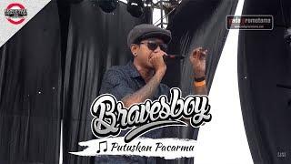 Video [OFFICIAL MB2016] BRAVESBOY | PUTUSKAN PACARMU [Live Konser Mari Berdanska 2016 Bandung] MP3, 3GP, MP4, WEBM, AVI, FLV Mei 2019