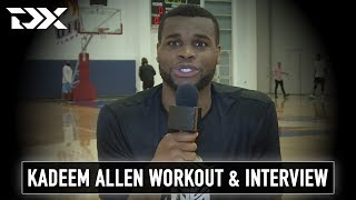 Kadeem Allen NBA Pre-Draft Workout and Interview