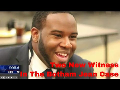 Two New Witnesses In The Botham Jean Case