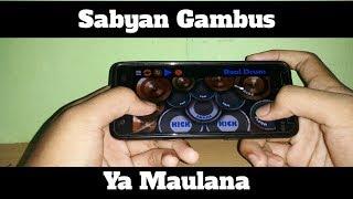 Video Sabyan Gambus-Ya Maulana (Real Drum Cover by@lazuardi_barus) MP3, 3GP, MP4, WEBM, AVI, FLV Juni 2018