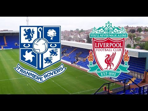 Liverpool vs Tranmere 6-0 Highlights & All Goals 11/07/2019