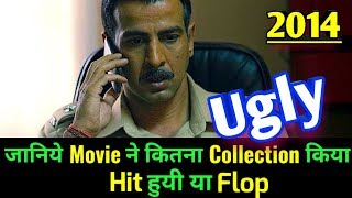 UGLY 2014 Bollywood Movie LifeTime WorldWide Box Office Collection