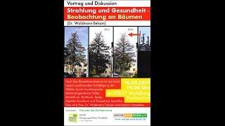 Vortrag Strahlung und Gesundheit - Beobachtungen an Bäumen