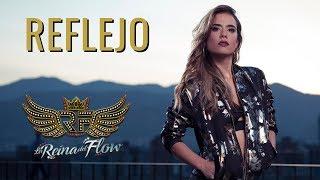 Reflejo  Yeimy Gelo Arango La Reina del Flow  Canción oficial  Letra