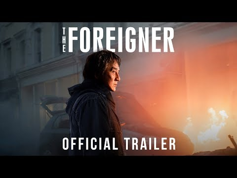 Watch the Official Trailer The Foreigner Starring Jackie