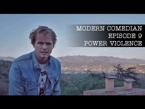 "Modern Comedian - Episode 09 - Power Violence ""Every Sunday"""