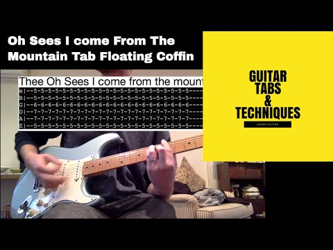 Thee Oh Sees I Come From the Mountain Guitar Lesson With Tabs Floating Coffin
