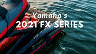 Fully Loaded – Yamaha's 2021 FX Series WaveRunners