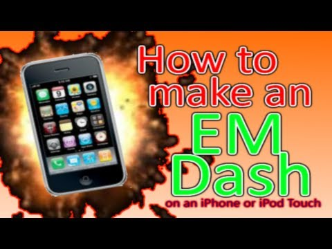 How to make an EM Dash on an iPhone (видео)