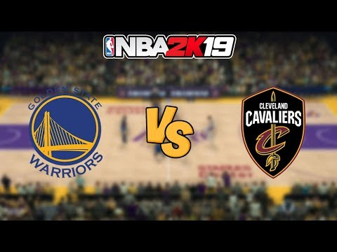 NBA 2K19 - Golden State Warriors vs. Cleveland Cavaliers - Full Gameplay