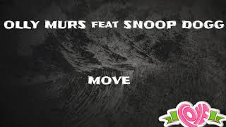 Olly Murs feat Snoop Dogg (lyrics) - Moves