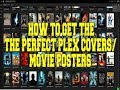 HOW TO FIX PLEX MISSING MOVIE COVERS/POSTERS - METADATA