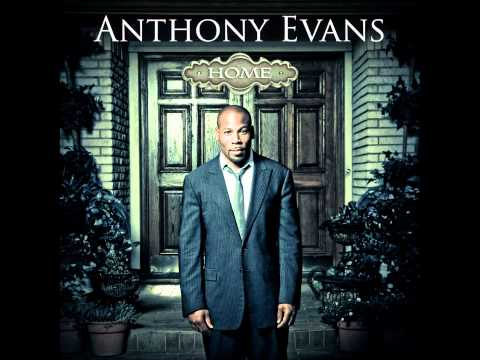 (Anthony Evans - Fighting For Me)