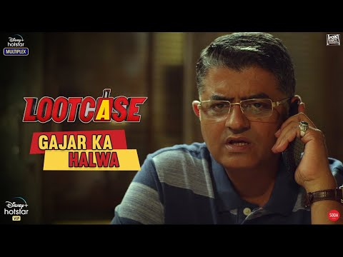 Gajar Ka Halwa  | Lootcase | Gajraj | Ranvir | Dir: Rajesh Krishnan | Streaming from 31st July