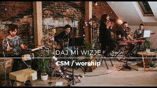 "Download Lagu CSM/worship - ""Daj mi wizję"" Mp3"