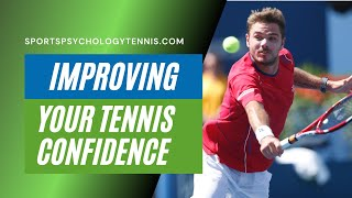 Tennis Highlights, Video - Tennis Confidence Video 1: Tennis Psychology and Your Mental Game