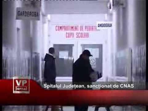 Spitalul Județean, sancționat de CNAS