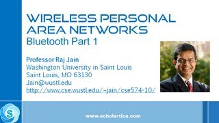 Wireless Personal Area Networks: Bluetooth Part 1