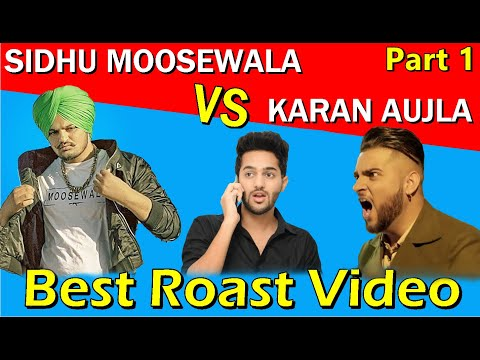 SIDHU MOOSEWALA vs KARAN AUJLA   Fight   Part 1   Latest Punjabi songs Roast video   Prrince Dmann