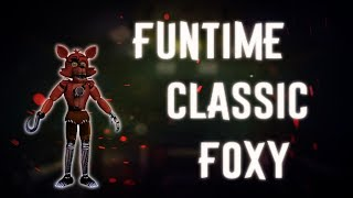 ▷Deviantart- http://133alexander.deviantart.com ▷Subscribe!!!https://www.youtube.com/channel/UCHqJ... ▷NIVIRO - You-https://www.youtube.com/watch?v=2Nv5juZKhKo▷Funtime Classic Foxy -http://133alexander.deviantart.com/art/Funtime-Classic-Foxy-fnaf-1-691420501?ga_submit_new=10%3A1499599478
