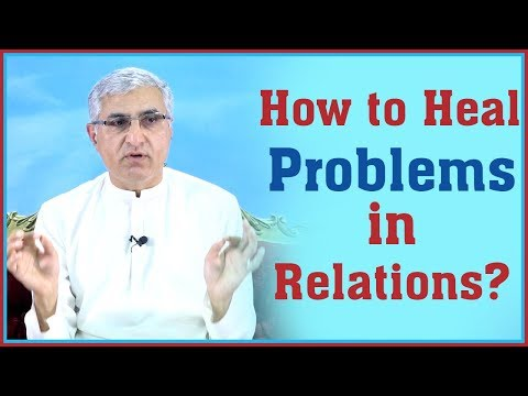 (How to Heal Problems in Relations? - Duration: 12 minutes.)