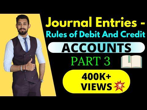 Journal entries | Accountancy | Class 11 | Part 3