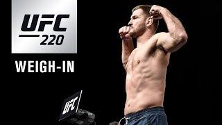 Video UFC 220: Official Weigh-in MP3, 3GP, MP4, WEBM, AVI, FLV November 2018